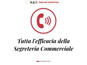 Telemarketing, segreteria commerciale