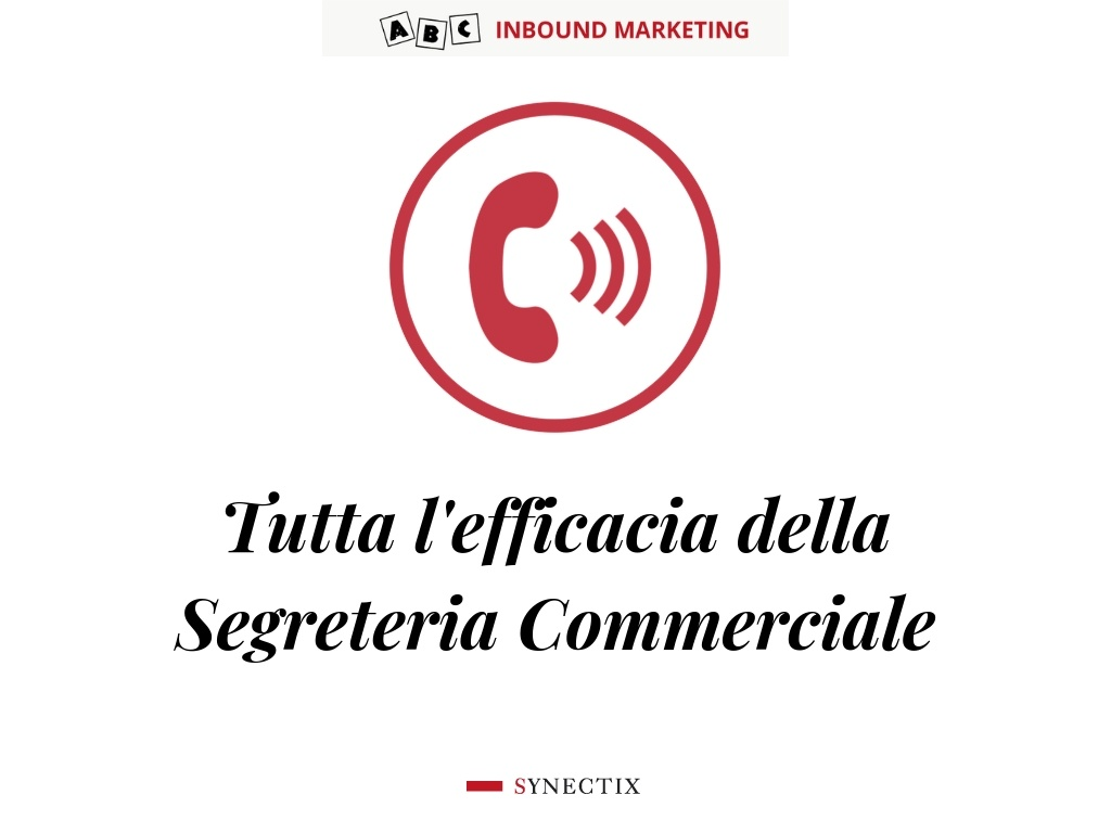 T come Telemarketing e Segreteria Commerciale – ABC Inbound Marketing