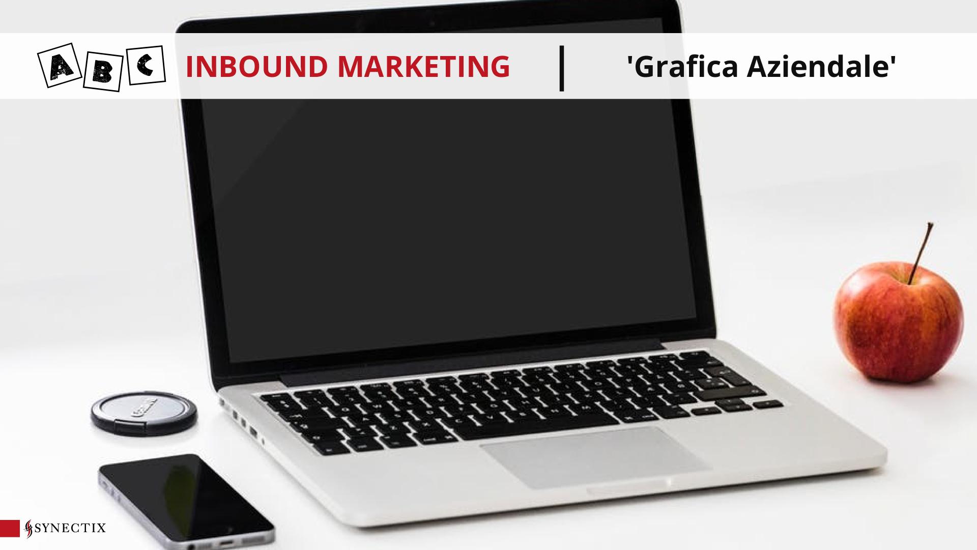 G come Grafica Aziendale – ABC Inbound Marketing