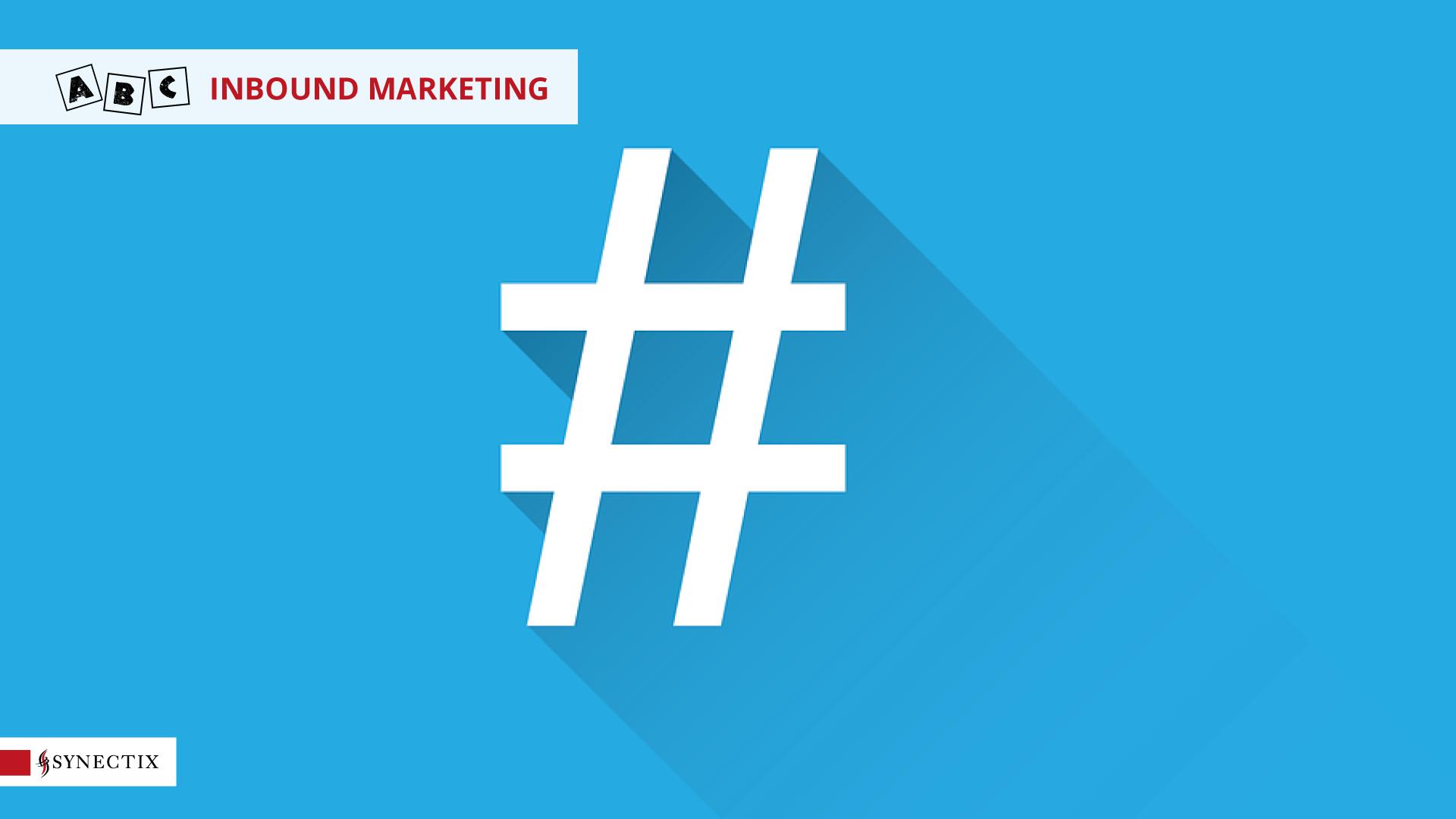 H come Hashtag popolari – ABC Inbound Marketing