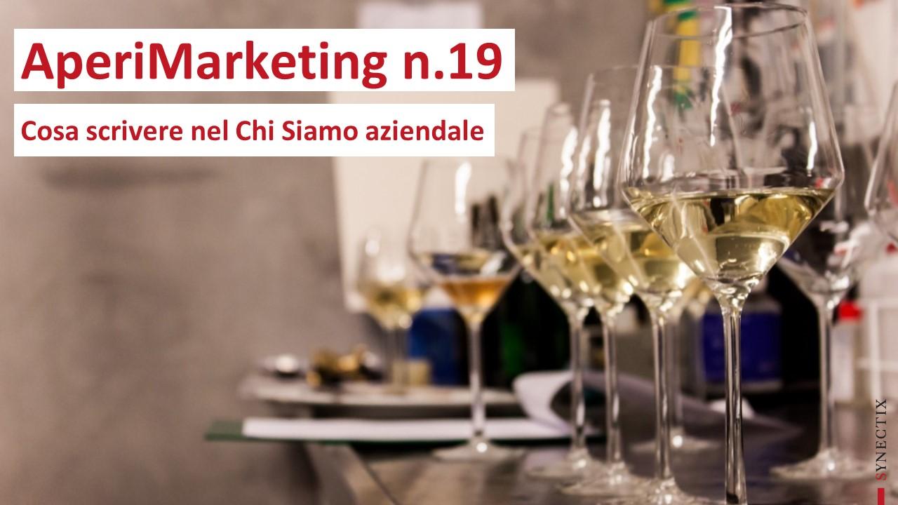 AperiMarketing N.19 – Cosa scrivere nel CHI SIAMO aziendale