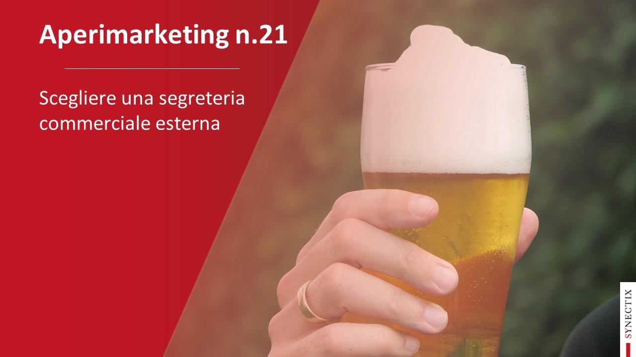 AperiMarketing N.21 – Scegliere una Segreteria Commerciale esterna