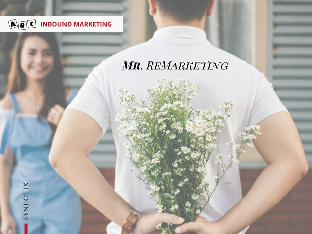 R come REMARKETING RETARGETING – ABC Inbound Marketing