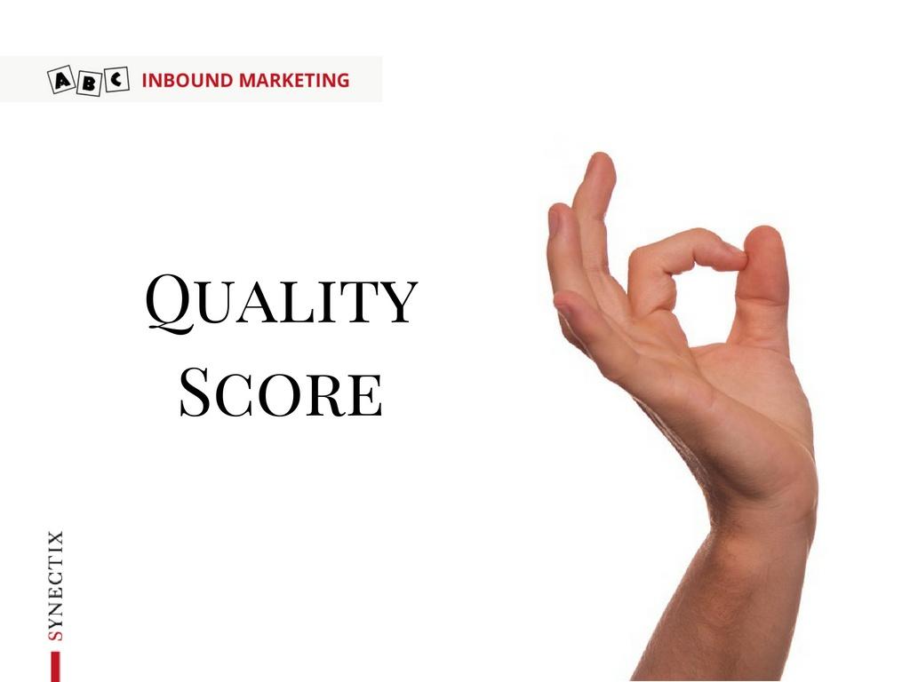 Q come Quality Score – ABC Inbound Marketing